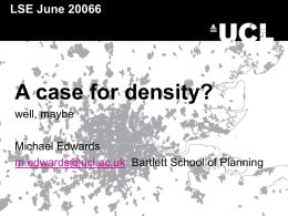 Michael Edwards: A case for density? well maybe