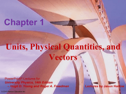 Physics 1321 Chapter 1 Lecture Slides