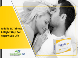 Tadalis SX Tablets - A Right Step For Happy Sex Life