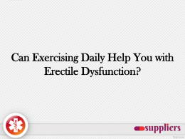 Can Exercising Daily Help You with Erectile Dysfunction