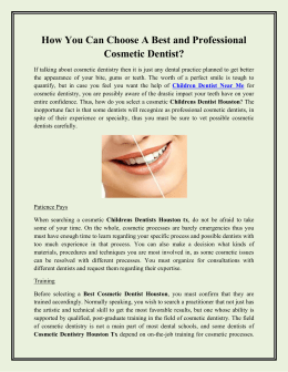 How You Can Choose A Best and Professional Cosmetic Dentist